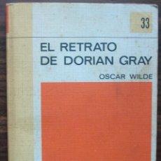 Libros: EL RETRATO DE DORIAN GRAY. OSCAR WILDE.. Lote 141505282