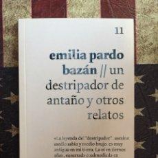 Libros: UN DESTRIPADOR DE ANTAÑO Y OTROS RELATOS. Lote 143893230