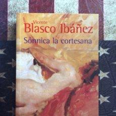 Libros: SÓNNICA LA CORTESANA. Lote 143895985