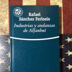 Libros: INDUSTRIAS Y ANDANZAS DE ALFANBUI. Lote 143896404