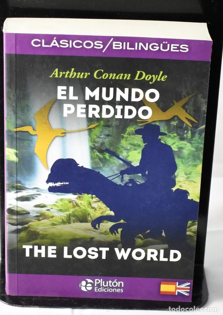 CLÁSICOS BILINGÜES: EL MUNDO PÉRDIDO/ THE LOST WORLD. CONAN DOYLE, ARTHUR (Libros Nuevos - Literatura - Narrativa - Clásicos Universales)