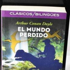 Libros: CLÁSICOS BILINGÜES: EL MUNDO PÉRDIDO/ THE LOST WORLD. CONAN DOYLE, ARTHUR. Lote 144647938