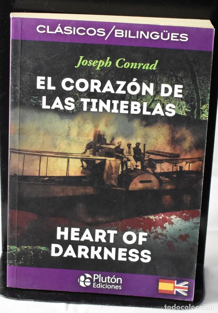 CLÁSICOS BILINGÜES: EL CORAZÓN DE LAS TINIEBLAS/HEART OF DARKNESS. CONRAD, JOSEPH (Libros Nuevos - Literatura - Narrativa - Clásicos Universales)