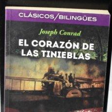 Libros: CLÁSICOS BILINGÜES: EL CORAZÓN DE LAS TINIEBLAS/HEART OF DARKNESS. CONRAD, JOSEPH. Lote 144653954