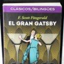 Libros: CLÁSICOS BILINGÜES: EL GRAN GATSBY/THE GREAT GATSBY. SCOTT FITZGERALD, F.. Lote 144656642