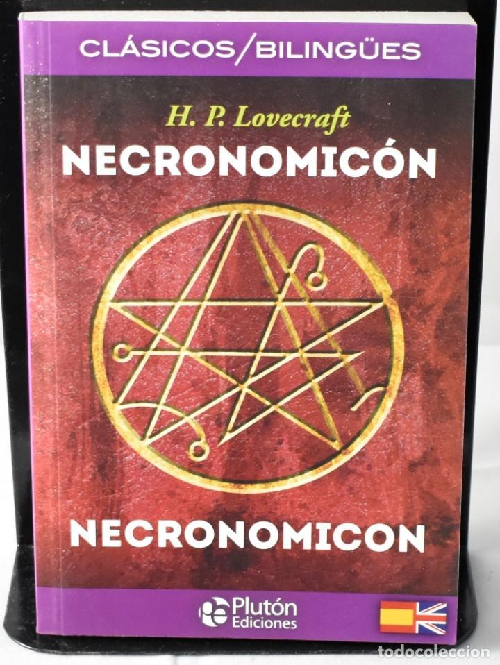 CLÁSICOS BILINGÜES: NECRONOMICÓN/NECROMICON. LOVECRAFT, H.P. (Libros Nuevos - Literatura - Narrativa - Clásicos Universales)