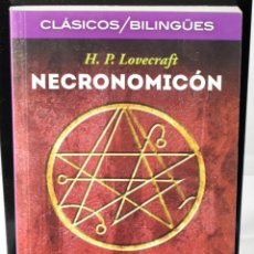 Libros: CLÁSICOS BILINGÜES: NECRONOMICÓN/NECROMICON. LOVECRAFT, H.P.. Lote 144657546