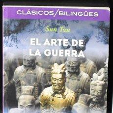 Libros: CLÁSICOS BILINGÜES: EL ARTE DE LA GUERRA/THE ART OF WAR. SUN TZU. Lote 144658126