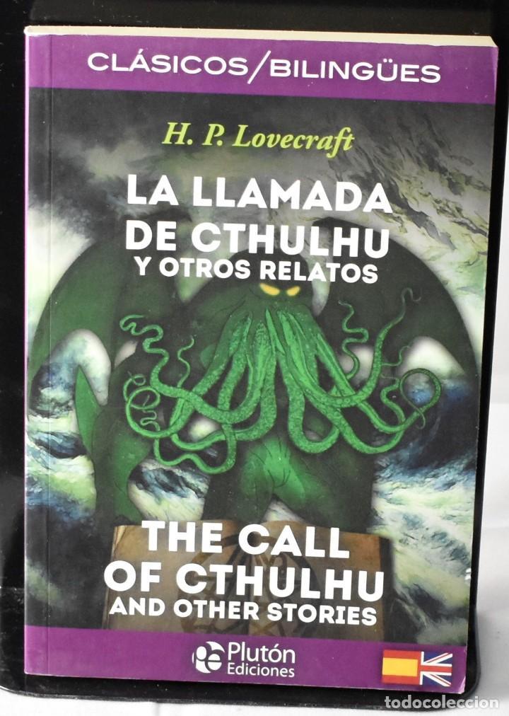 CLÁSICOS BILINGÜES: LA LLAMADA DE CTHULHU Y OTROS RELATOS/THE CALL OF CTHUKHU AND OTHER STORIES (Libros Nuevos - Literatura - Narrativa - Clásicos Universales)