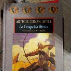 Libros: LA COMPAÑÍA BLANCA DE ARTHUR CONAN DOYLE. VALDEMAR. Lote 146072858