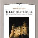 Libros: EL LIBRO DEL CORTESANO (B. CASTIGLIONE) ED. DE J.GARCÍA-MEDALL - AXAC 2019. Lote 146178382