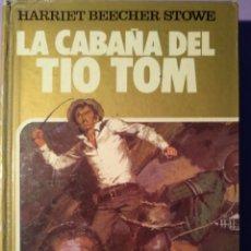 Libros: LA CABAÑA DEL TIO TOM. Lote 150308842