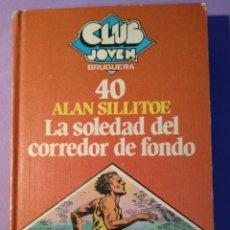 Libros: LA SOLEDAD DEL CORREDOR DE FONDO. Lote 150309533