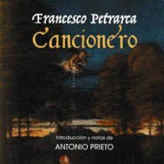 Libros: CANCIONERO - FRANCESCO PETRARCA (ED. DE ANTONIO PRIETO) F.U.E. 2018. Lote 150789546