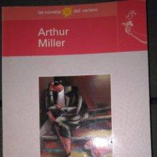 Libros: UNA CHICA CUALQUIERA (ARTHUR MILLER). Lote 154047474