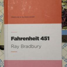 Libros: RAY BRADBURY. FAHRENHEIT 451. CLÀSSICS DE LA LITERATURA JUVENIL. TRAD. JAUME SUBIRANA. ED 62.. Lote 154512460