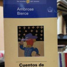 Libros: AMBROSE BIERCE. CUENTOS DE SOLDADOS Y CIVILES. LAS NOVELAS DEL VERANO, MADRID 1998.. Lote 155188094