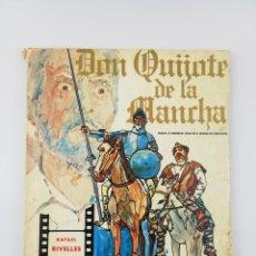 Libros: DON QUIJOTE DE LA MANCHA EDITOR PRESS RAFAEL RIVELLES JUAN CALVO 1947. Lote 155372326