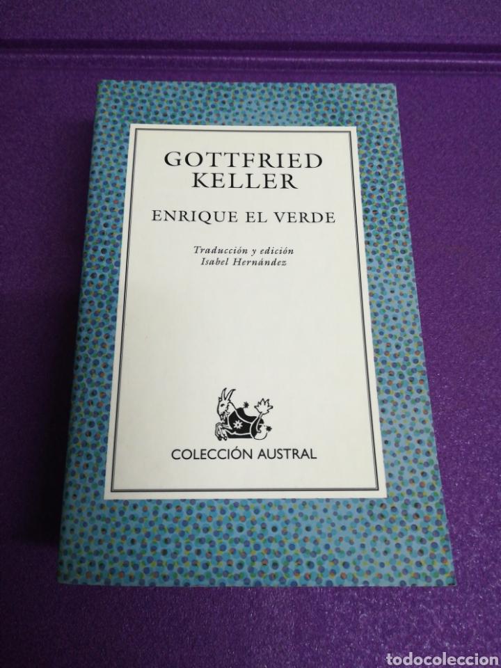 ENRIQUE EL VERDE DE GOTTFRIED KELLER. COLECCIÓN AUSTRAL 523 ESPASA 2001 PRIMERA EDICIÓN (Libros Nuevos - Literatura - Narrativa - Clásicos Universales)
