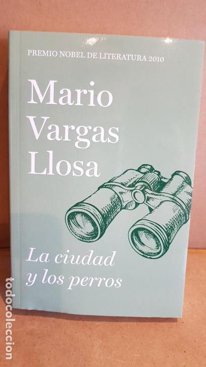 LA CIUDAD Y LOS PERROS / MARIO VARGAS LLOSA / NOBEL DE LITERATURA 2010 / NUEVO (Libros Nuevos - Literatura - Narrativa - Clásicos Universales)