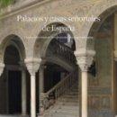 Libros: PALACIOS Y CASAS SEÑORIALES DE ESPAÑA IGNACIO GONZÁLEZ-VARAS TURNER, 2019 GASTOS GRATIS. Lote 159559666