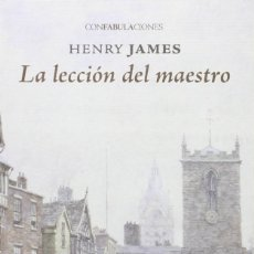 Libros: LA LECCIÓN DEL MAESTRO (2016) - HENRY JAMES - ISBN: 9788415458852. Lote 152280765