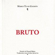 Libros: BRUTO (MARCO TULIO CICERÓN) I.F.C. 2019. Lote 165951230