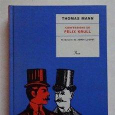 Libros: CONFESSIONS DE FÈLIX KRULL – THOMAS MANN. Lote 167149824