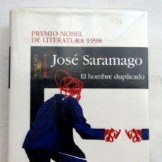 Libros: EL HOMBRE DUPLICADO – JOSÉ SARAMAGO. Lote 167589068
