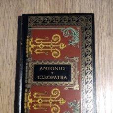 Libros: ANTONIO Y CLEOPATRA DE WILLIAM SHAKESPEARE. Lote 241732970