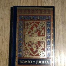 Libros: ROMEO Y JULIETA DE WILLIAM SHAKESPEARE. Lote 167879456
