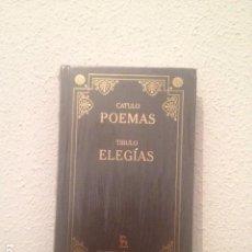 Libros: CATULO: POEMAS. TIBULO: ELEGÍAS. Lote 168759632