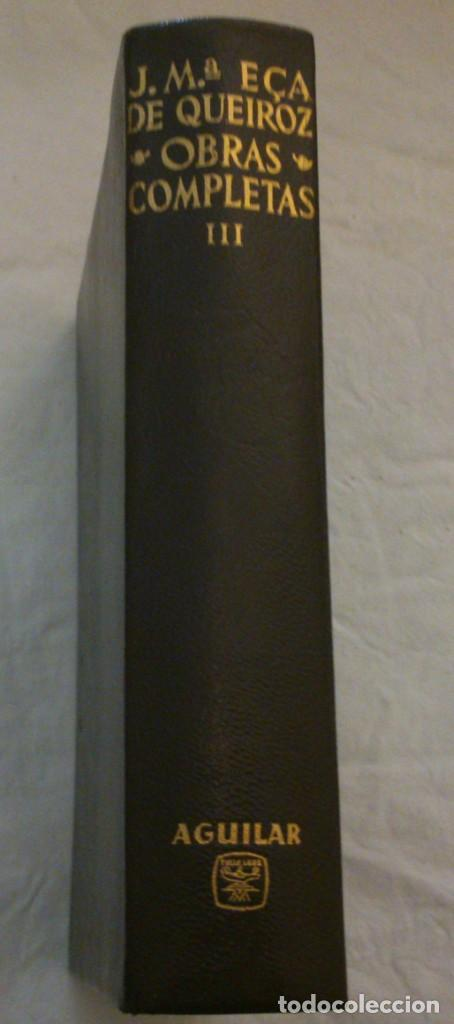 Libros: Obras completas. Tomos I,II, III. Eça de Queiroz, Jose Mª. - Foto 3 - 169121204