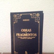 Libros: HESÍODO: OBRAS Y FRAGMENTOS. (COMPRENDE: TEOGONIA; TRABAJOS Y DÍAS; ESCUDO; FRAGMENTOS; CERTAMEN) . Lote 169307584