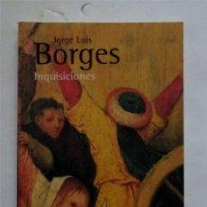 Libros: INQUISICIONES – JORGE LUIS BORGES. Lote 173120797