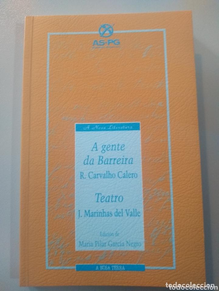 A GENTE DA BARREIRA. RICARDO CARVALHO CALERO. TEATRO J. MARINAS DEL VALLE (Libros Nuevos - Literatura - Narrativa - Clásicos Universales)