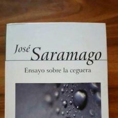 Libros: ENSAYO SOBRE LA CEGUERA - SARAMAGO, JOSÉ. Lote 175114415