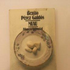 Libros: MIAU - BENITO PÉREZ GALDOS. Lote 178926228