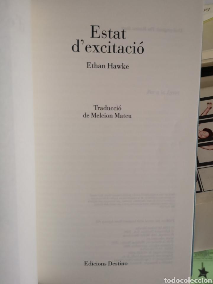 Libros: HAWKE, Ethan: Estat d'excitació. Trad. Melcion Mateu. Destino, 1a ed. Barcelona, 2001. - Foto 5 - 179081278