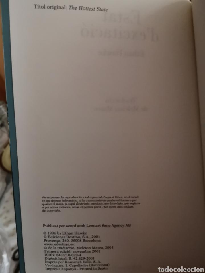 Libros: HAWKE, Ethan: Estat d'excitació. Trad. Melcion Mateu. Destino, 1a ed. Barcelona, 2001. - Foto 6 - 179081278