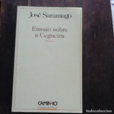 Libros: SARAMAGO - ENSAIO SOBRE A CEGUEIRA - 1ª EDIÇÃO - PRÉMIO NOBEL. Lote 180910966