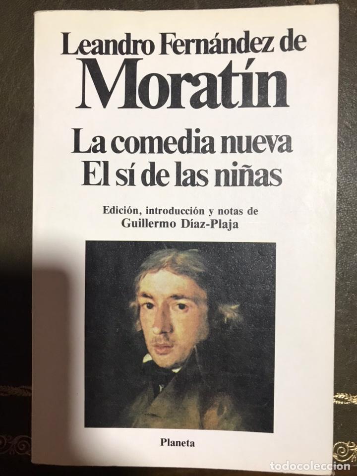 MORATÍN. LA COMEDIA NUEVA. EL SÍ DE LAS NIÑAS, 1983. (Libros Nuevos - Literatura - Narrativa - Clásicos Universales)