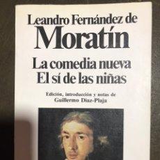 Libros: MORATÍN. LA COMEDIA NUEVA. EL SÍ DE LAS NIÑAS, 1983.. Lote 181347405