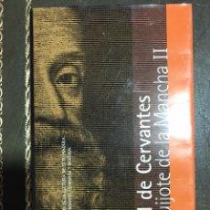 Libros: DON QUIJOTE DE LA MANCHA II, MIGUEL DE CERVANTES, 2002.. Lote 182022258