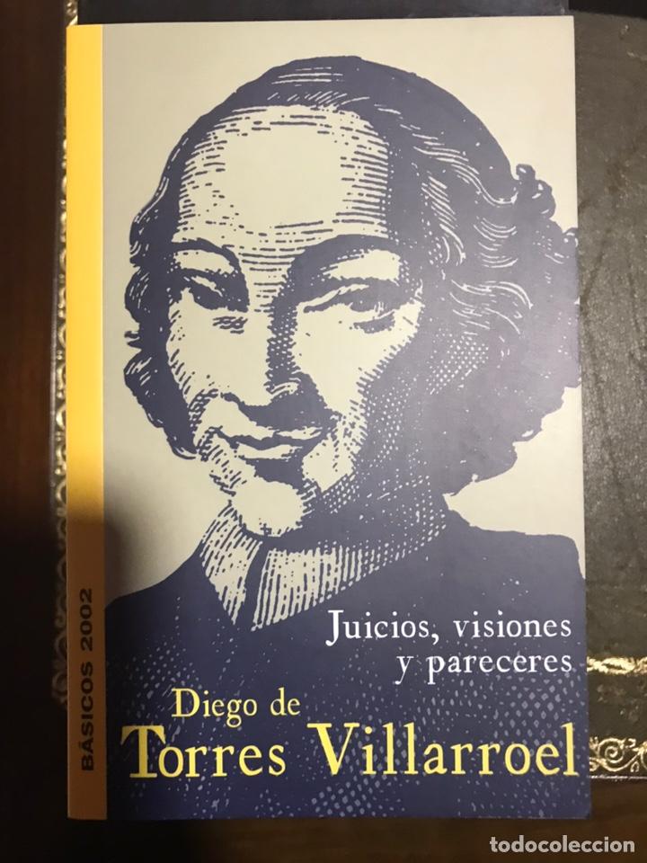 JUCIOS, VISIONES Y PARECERES. DIEGO DE TORRES VILLARROEL. BASICOS SALAMANCA 2002 (Libros Nuevos - Literatura - Narrativa - Clásicos Universales)