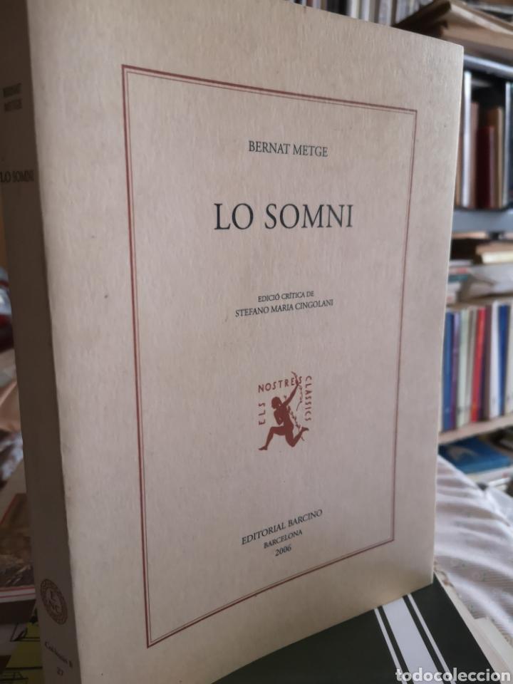 Libros: BERNAT METGE. Lo somni. Edició crítica Stefano Maria CINGOLANI. Barcino, 2006. - Foto 6 - 182597388