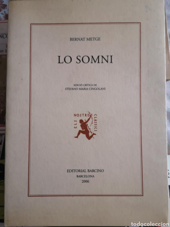 BERNAT METGE. LO SOMNI. EDICIÓ CRÍTICA STEFANO MARIA CINGOLANI. BARCINO, 2006. (Libros Nuevos - Literatura - Narrativa - Clásicos Universales)
