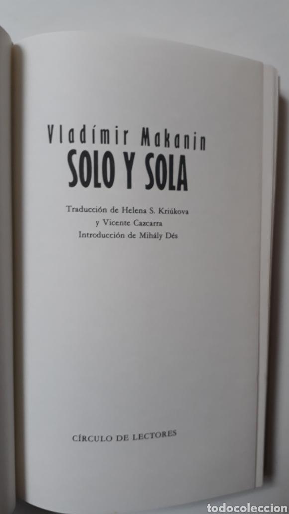 Libros: Solo y sola, de Vladimir Makanin - Foto 3 - 182884036