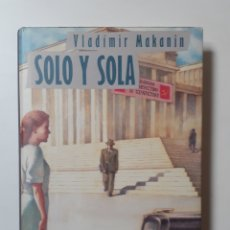 Libros: SOLO Y SOLA, DE VLADIMIR MAKANIN. Lote 182884036