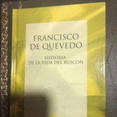 Libros: FRANCISCO QUEVEDO VIDA DEL BUSCON. Lote 183427048